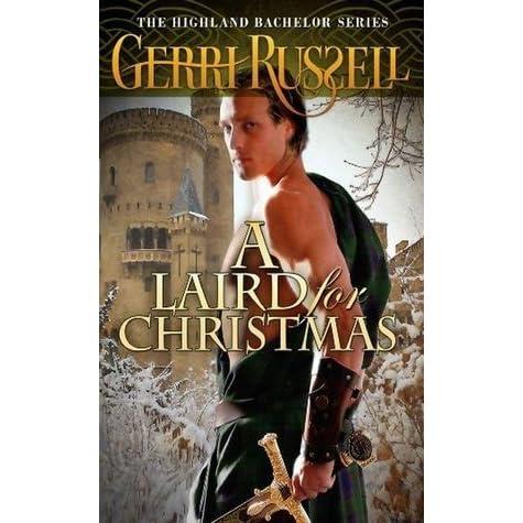 A Laird for Christmas (The Highland Bachelor Series)