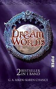 Dream Worlds: Dragon Kiss / Untot mit Biss
