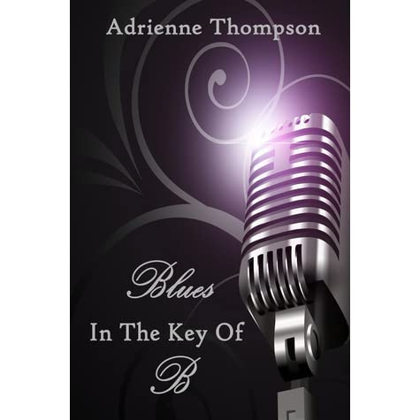 Blues In The Key Of B (Bluesday Book III)