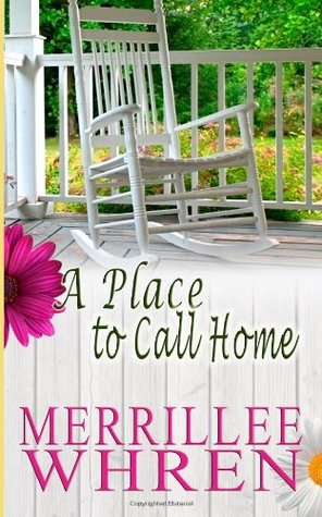 A Place to Call Home (Front Porch Promises #1)