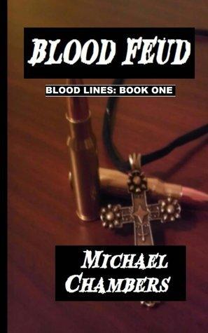 Blood Feud Michael   Chambers