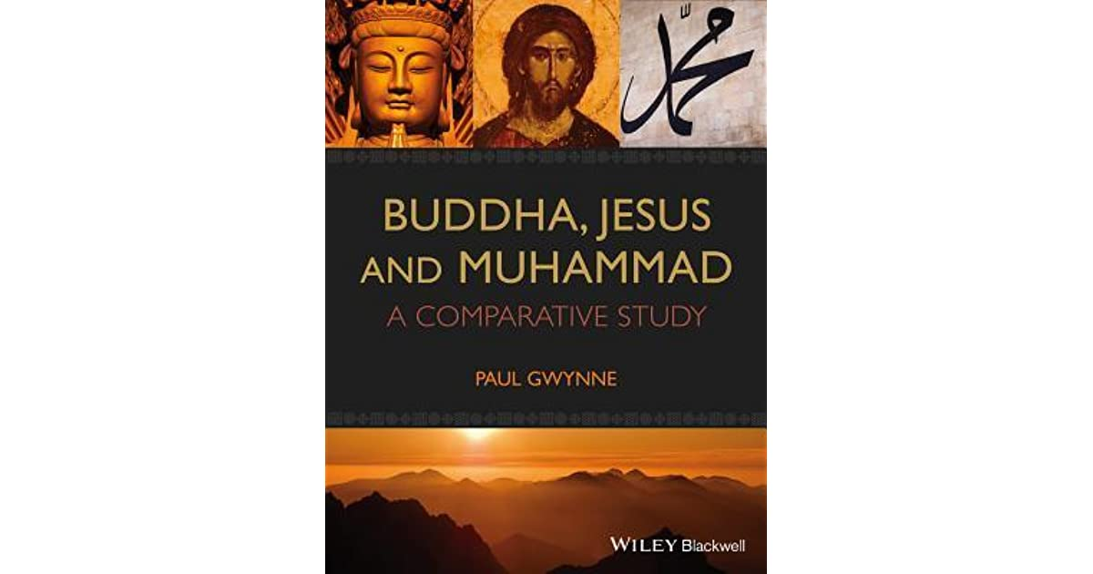jesus and muhammad the comparative character The prophet muhammad's character and high morality prove his prophethood feedback | search imperfection and blemish in the character of muhammad moses and jesus did not have followers as devoted as muhammad's companions.