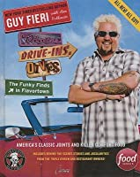 Diners, Drive-Ins, and Dives: The Funky Finds in Flavortown: The Funky Finds in Flavortown: America's Classic Joints and Killer Comfort Food