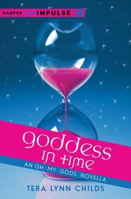 Goddess in Time (Oh. My. Gods., #2.1)