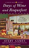 Days of Wine and Roquefort (A Cheese Shop Mystery, #5)