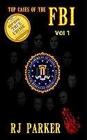TOP CASES of The FBI - Vol. I