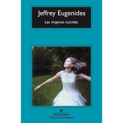 the struggles of the five lisbon girls in the novel the virgin suicides by jeffrey eugenides The virgin suicides by jeffrey eugenides: upon their memories of the five lisbon eugenides envisioned the girls as more of an.