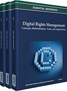 Digital Rights Management: Concepts, Methodologies, Tools, and Applications
