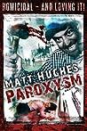 Paroxysm by Matt Hughes
