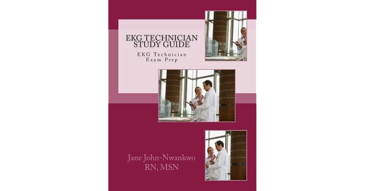 EKG Technician Study Guide By Jane John Nwankwo