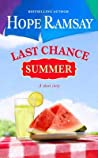 Last Chance Summer by Hope Ramsay