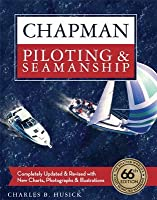 Chapman Piloting & Seamanship 66th Edition