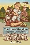 The Snow Kingdom by D.L. Fox