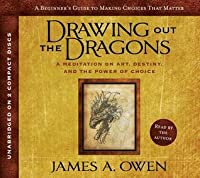 Drawing Out the Dragons: A Meditation of Art, Destiny, and the Power of Choice