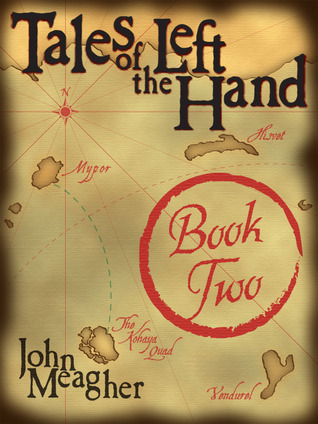 Tales of the Left Hand, Book 2