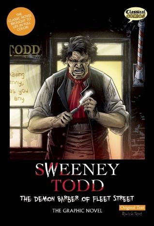 Sweeney Todd: The Demon Barber of Fleet Street: The Graphic Novel