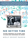 No Better Time by Molly Knight Raskin