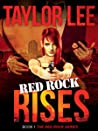 Red Rock Rises (Red Rock #1)