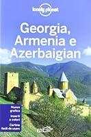 Georgia, Armenia e Azerbaigian (Lonely Planet Guide)