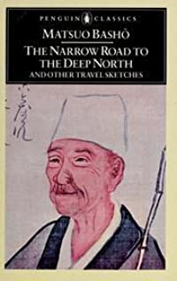 The Narrow Road to the Deep North and Other Travel Sketches (Yuasa)