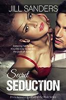 Secret Seduction (Secret Series, #1)