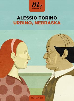 Urbino, Nebraska by Alessio Torino