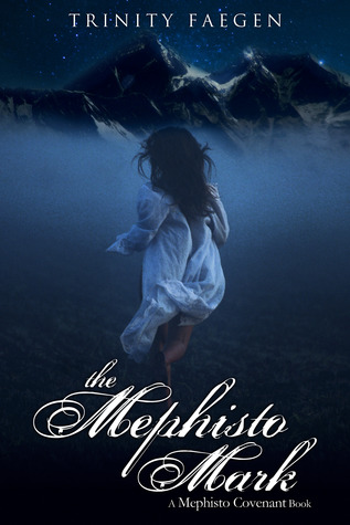 The Mephisto Mark (The Mephisto Covenant #3)