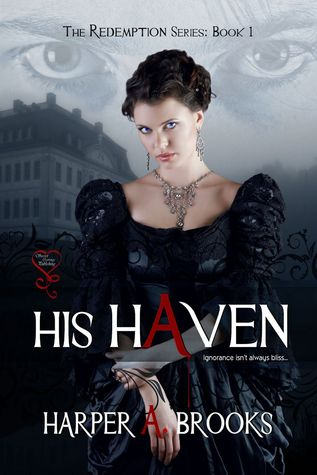 His Haven by Harper A. Brooks