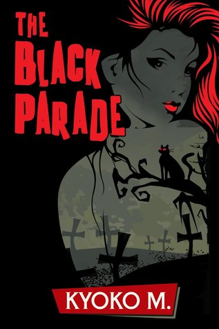 The Black Parade (The Black Parade, #1)