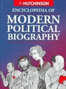 The-Hutchinson-Encyclopedia-of-Modern-Political-Biography