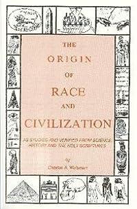 The Origin Of Race And Civilization