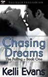 Chasing Dreams by Kelli  Evans