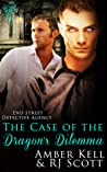 The Case Of The Dragon's Dilemma (End Street Detective Agency #3)