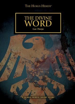 The Divine Word (The Horus Heresy Short Story)
