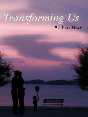 Transforming Us by Jena Wade