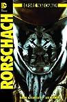Before Watchmen, Bd. 2: Rorschach
