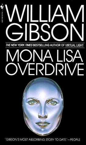 Mona Lisa Overdrive (Sprawl, #3)