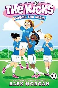 Saving the Team (The Kicks, #1)