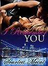 I Remember You (I Remember You, #1)