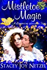 Mistletoe Magic (Romancing Wisconsin #2)