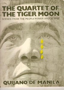 The Quartet Of The Tiger Moon: Scenes From The People Power Apocalypse