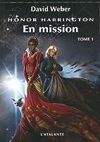 En mission, Tome 1