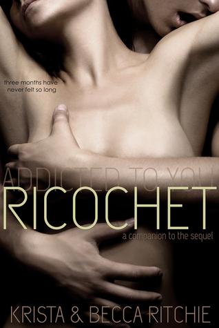 Ricochet (Addicted, #2)