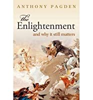 The Enlightenment, and why it still matters