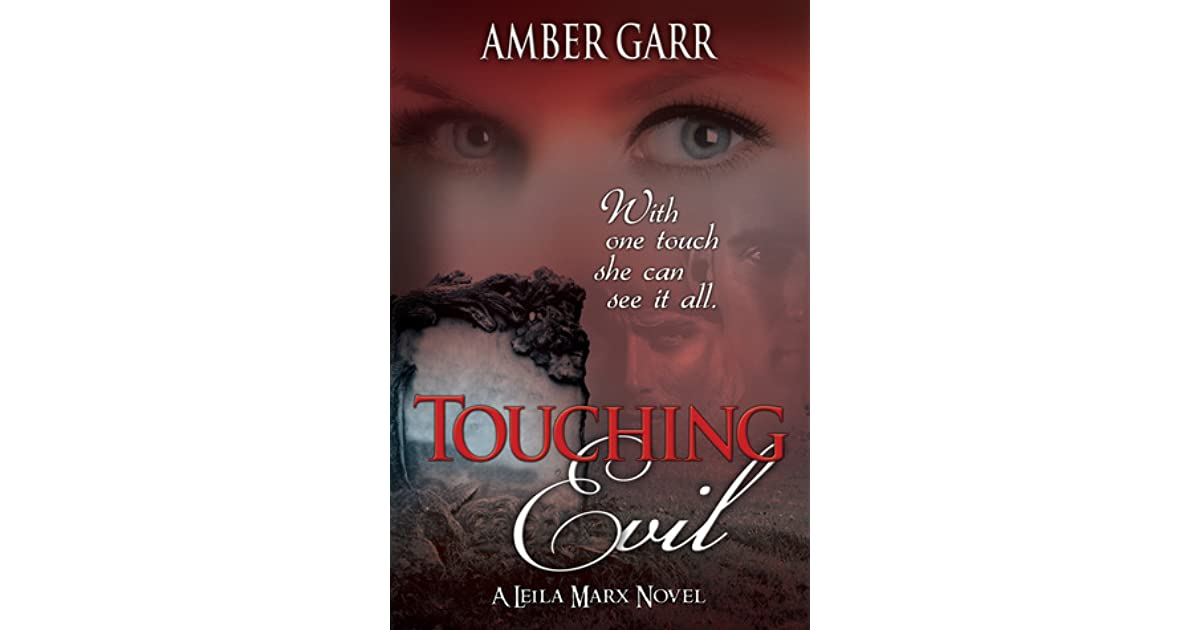 Touching Evil (The Leila Marx Novels Book 1)