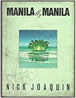 Manila, My Manila: A History for the Young