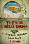 To Rescue General Gordon