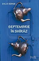 Septembrie in Shiraz