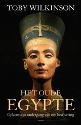 Het oude Egypte: opkomst en ondergang van een beschaving