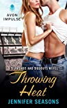 Throwing Heat (Diamonds and Dugouts #3)